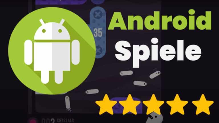 Die besten Android Spiele