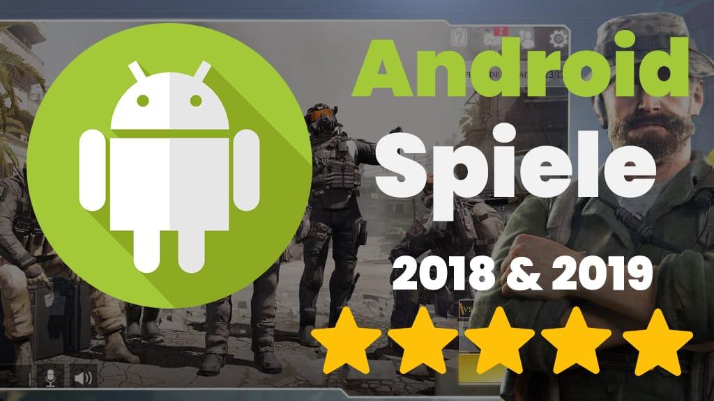 Die besten Android Spiele 2019 & 2019